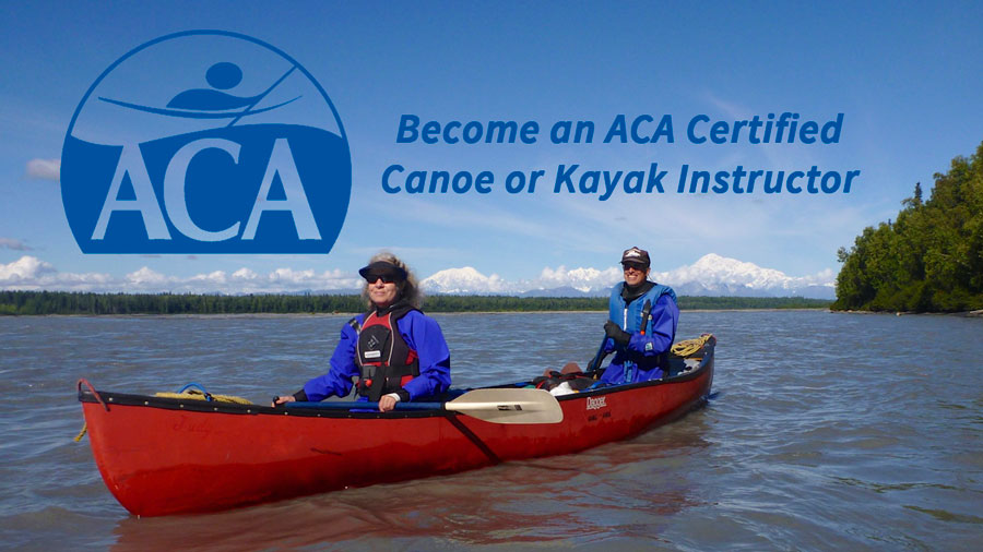 Canoe and Kayak Instructor Certification Courses