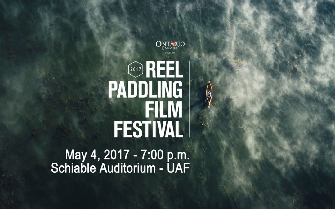 Reel Paddling Film Festival – May 4, 2017